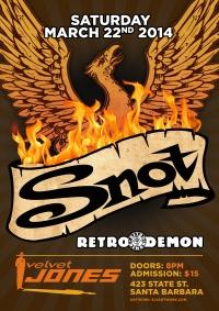 2014 03 22 Snot Velvet Jones Poster