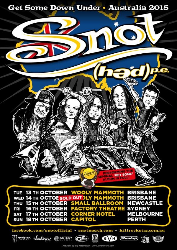 2015 10 13 Snot Aussie Tour Poster