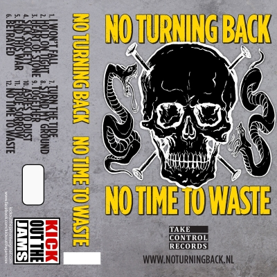 2016-11-18-No-Turning-Back---No-Time-To-Waste-Cassette01