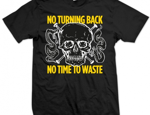 T-SHIRT No Turning Back 'No Time To Waste'